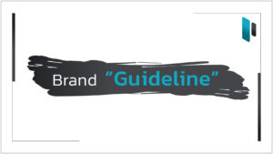 Brand Guideline ควรมีอะไรบ้าง (Components of Brand Guideline)