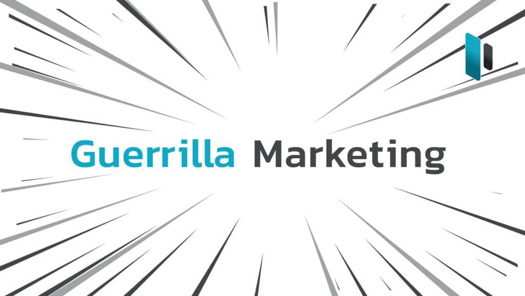 กลยุทธ์แบบ Guerrilla Marketing