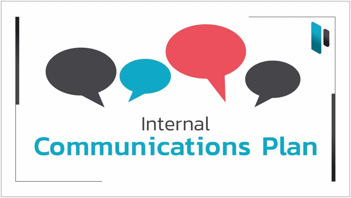 วิธีการทำ Communications Plan ภายในองค์กร (Steps to do Internal Communications Plan)