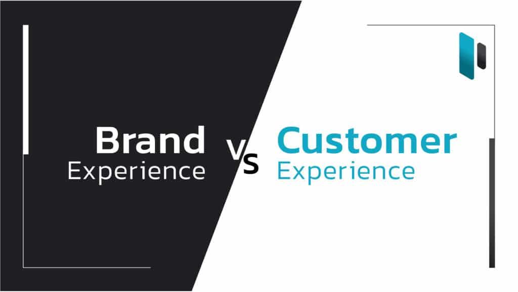 ความต่างของ Brand Experience กับ Customer Experience
