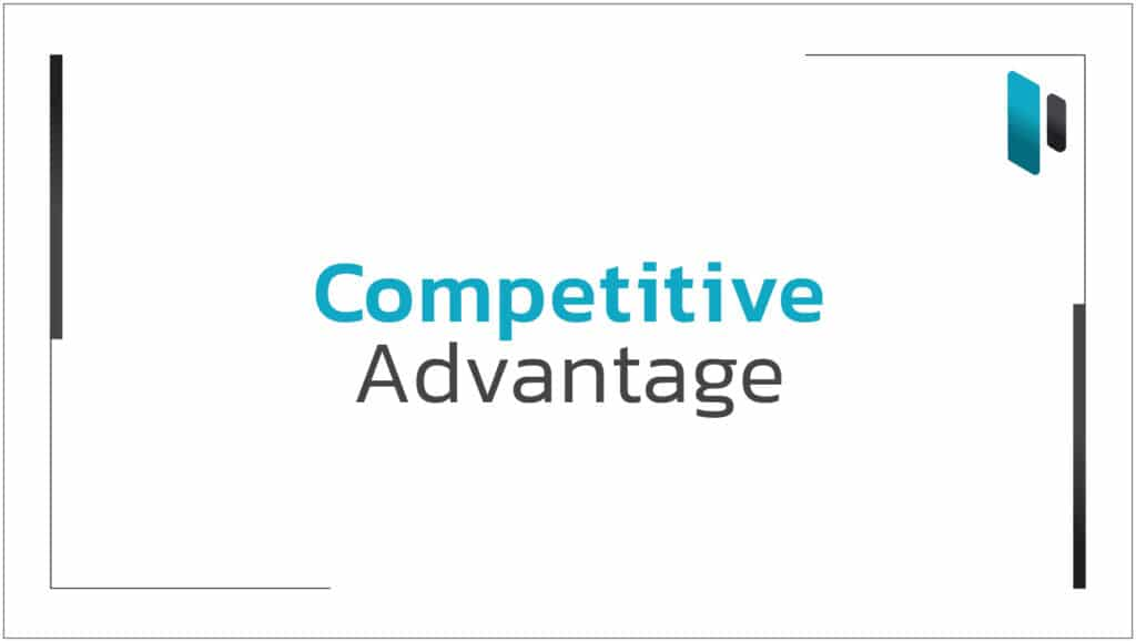 Competitive Advantage คืออะไร (What is Competitive Advantage?)