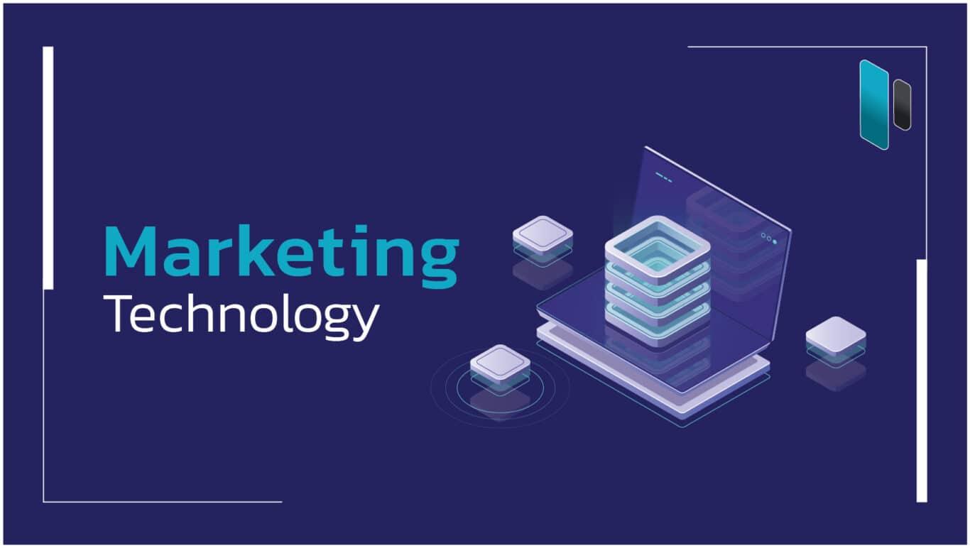Marketing Technology คืออะไร สำคัญแค่ไหน