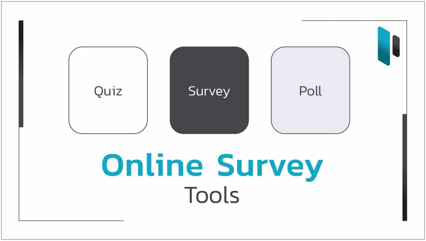รวมเครื่องมือยอดนิยมในการทำ Online Survey (Online Survey Tools)