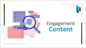 กลยุทธ์ดีๆเพื่อสร้างคอนเทนต์ให้เกิดการมีส่วนร่วม (Engagement Content Strategy)
