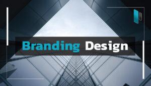 การทำ Branding Design ให้โดดเด่นไม่เหมือนใคร