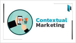 ดึงดูดลูกค้าด้วยการทำ Contextual Marketing