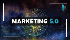 Marketing 5.0 ข้อมูลและเทคโนโลยีสู่การขับเคลื่อนธุรกิจ