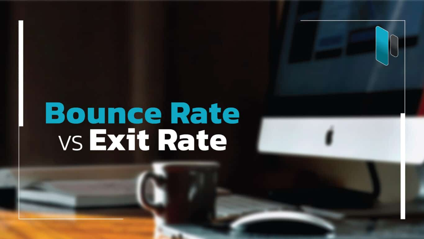 ความแตกต่างระหว่าง Bounce Rate และ Exit Rate - Popticles.com