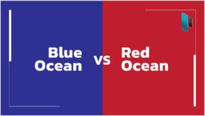 ส่องกลยุทธ์แบบ Blue Ocean และ Red Ocean