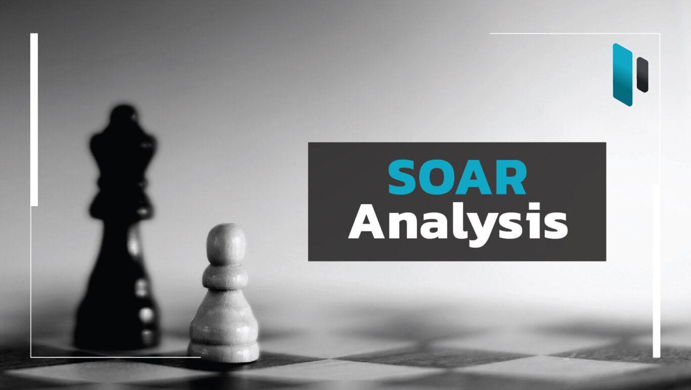 SOAR Analysis ตัววิเคราะห์จุดแข็งและเป้าหมายขององค์กร