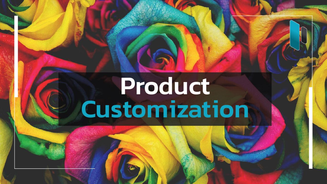 อะไรคือการ Customization สำหรับการตลาด