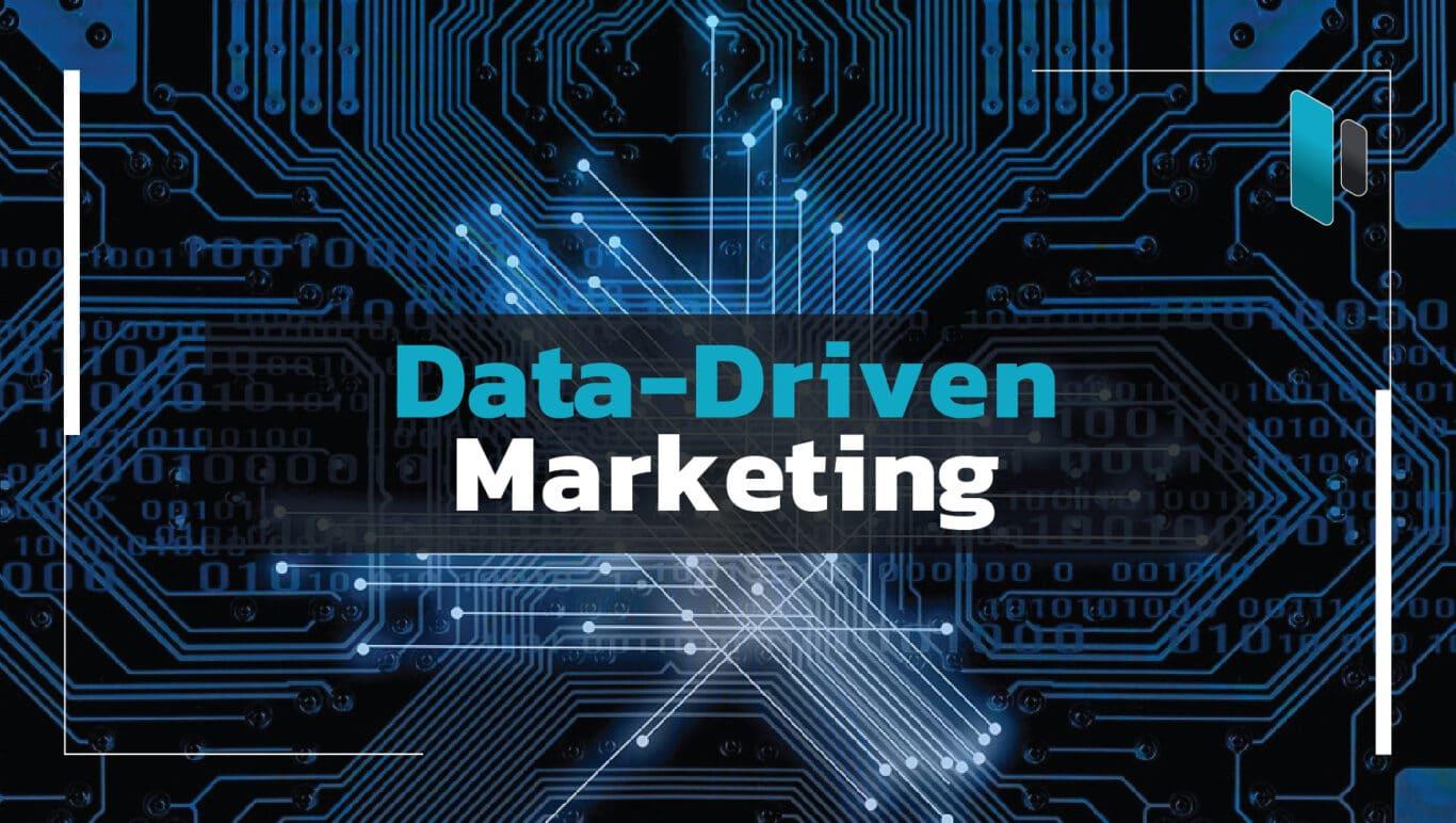 กลยุทธ์การทำการตลาดด้วย Data-Driven Marketing (Data-Driven Marketing Strategy)