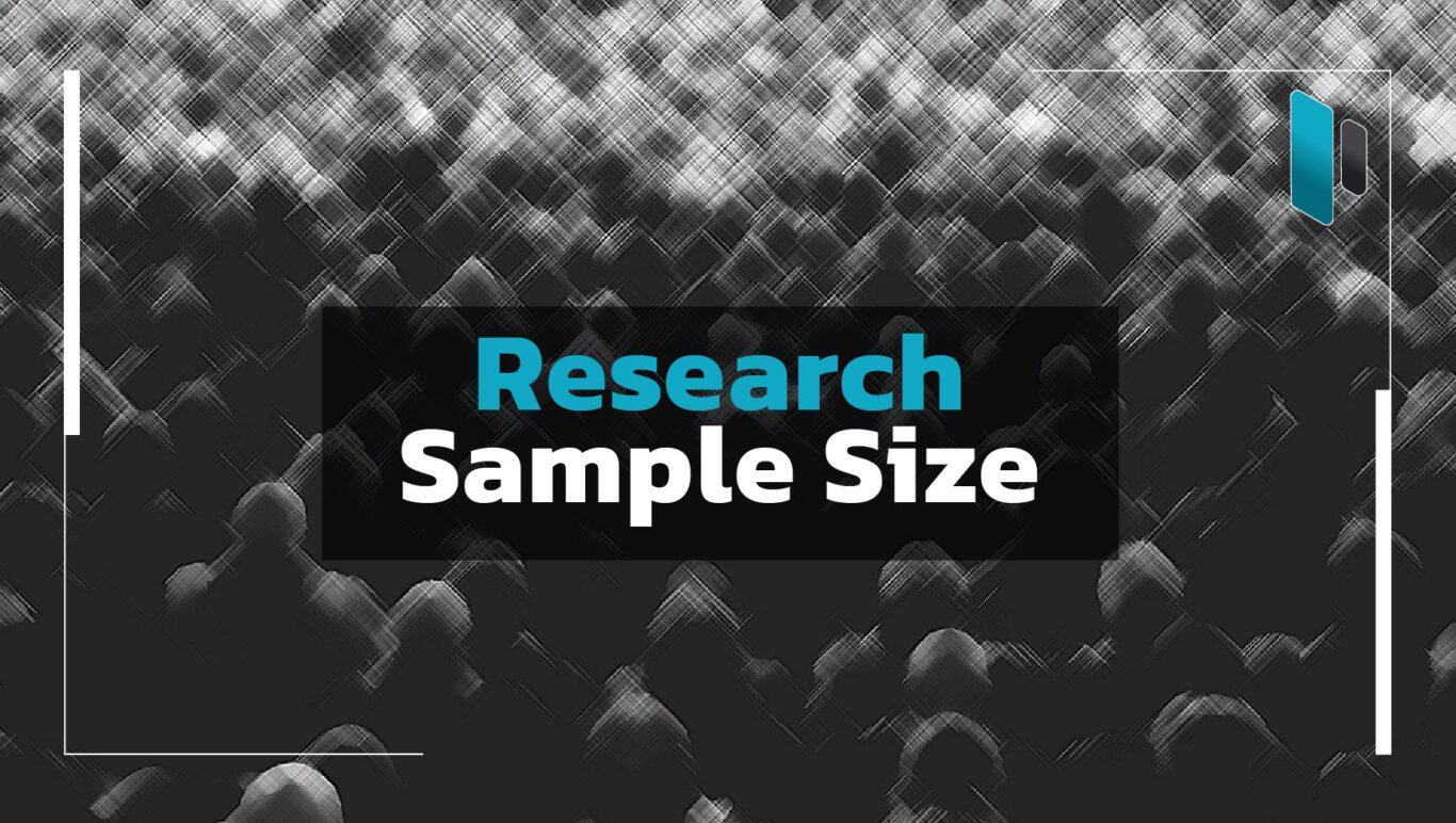 จำนวน Sample Size ที่เหมาะกับการทำ Research